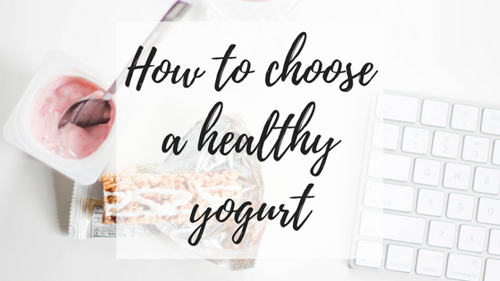 How to Choose a Healthy Yogurt