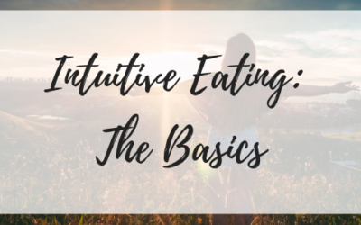 Intuitive Eating: The Basics